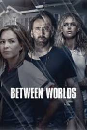 Between Worlds 2018